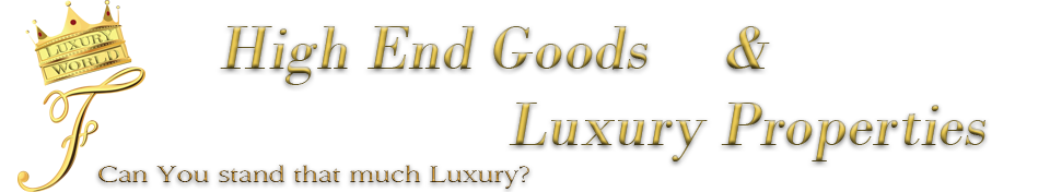 """F"" Luxury World – High-End Goods & Luxury Properties"